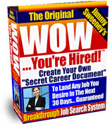 Get your copy of the Wow! You're Hired system today