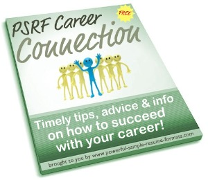 FREE Bonus: Subscription to our acclaimed eNewsletter, PSRF Career Connection!