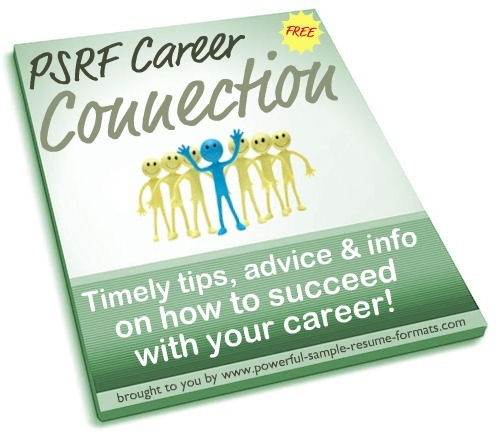 psrf career connection ezine free resume writing tips and career zone