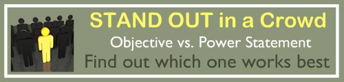 Which sets you apart best? Resume objective OR power satement?