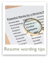 Tips on using the right resume wording on your resume
