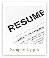 Samples of resumes for various jobs & careers