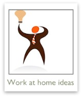 Get some ideas for working at home and making extra money