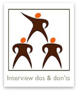 Learn the job interview do's... and don'ts!